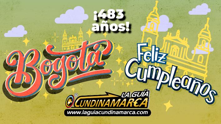 Feliz cumpleaños Bogotá - Noticias de Colombia